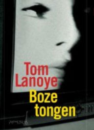 Boze tongen by Tom Lanoye