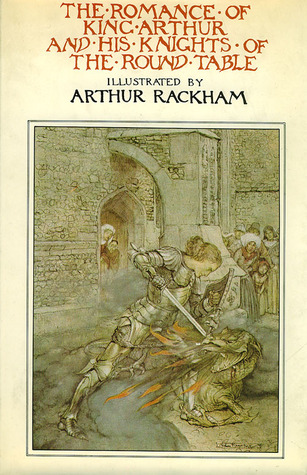The Romance of King Arthur and His Knights of the Round Table by Thomas Malory