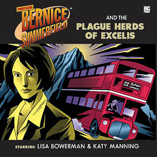 Professor Bernice Summerfield and The Plague Herds of Excelis by Stephen Cole