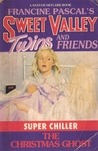 The Christmas Ghost (Sweet Valley Twins Super Chiller Edition #1)