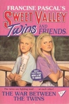 The War Between the Twins (Sweet Valley Twins, #37)