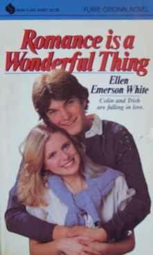 Romance is a Wonderful Thing by Ellen Emerson White