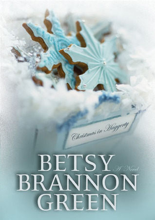 Christmas in Haggerty by Betsy Brannon Green