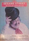 Sesame Street Book of Opposites With Zero Mostel