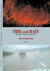Fire and Rain Selected Poems 1993-2007 Vol. 1