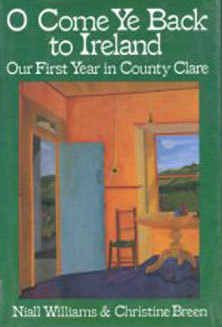 O Come Ye Back to Ireland: Our First Year in County Clare