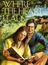 Where the Heart Leads