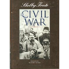 The Civil War: A Narrative: Vol. 1: Seccession to Fort Henry