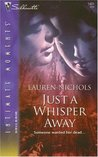 Just A Whisper Away (Silhouette Intimate Moments #1421)