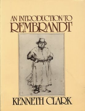 An Introduction to Rembrandt by Kenneth Clark