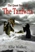 THE TANIWHA  The Quest:  Book II