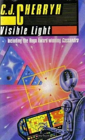 Visible Light by C.J. Cherryh