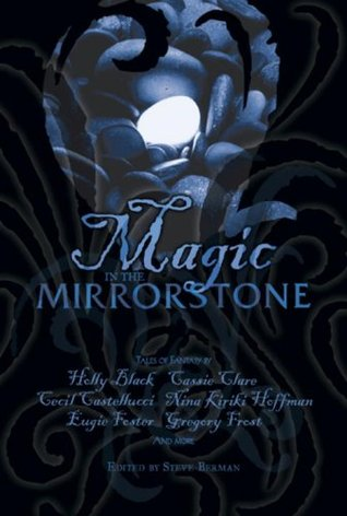 Magic in the Mirrorstone by Steve Berman