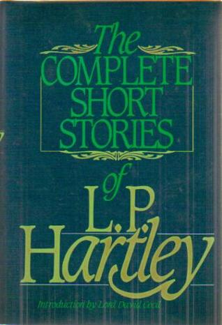 The Complete Short Stories of L.P. Hartley