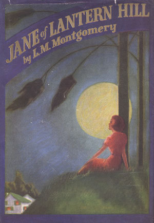 Jane of Lantern Hill by L.M. Montgomery