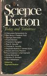 Science Fiction Today and Tomorrow:  A Discursive Symposium