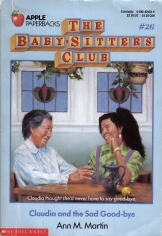 Claudia and the Sad Good-bye (The Baby-Sitters Club, #26)