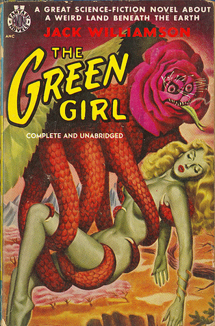 The Green Girl by Jack Williamson