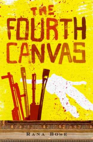 The Fourth Canvas by Rana Bose