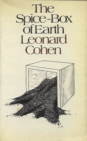 The Spice Box of Earth by Leonard Cohen
