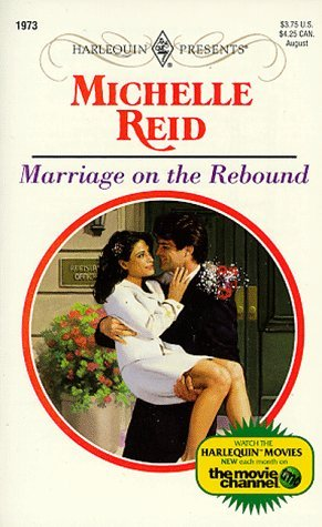 Marriage on the Rebound by Michelle Reid