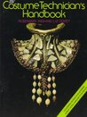 The Costume Technician's Handbook: A Complete Guide for Amateur and Professional