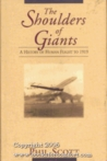 The Shoulders of Giants: A History of Human Flight to 1919
