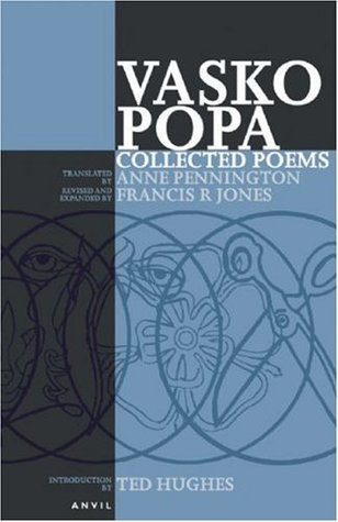 Collected Poems of Vasko Popa by Vasko Popa