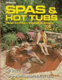 Spas & hot tubs: how to plan, install & enjoy