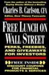 Free Lunch on Wall Street: Perks, Freebies, and Giveways for Investors