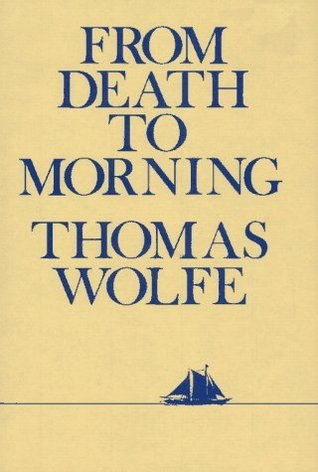 From Death to Morning by Thomas Wolfe