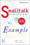 SmallTalk by Example: The Developer's Guide to VisualWorks, with Disk