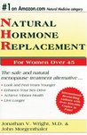Natural Hormone Replacement: The Safe and Natural Menopause Treaatment Alternative...