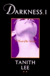 Darkness, I (Blood Opera Sequence, #3)