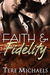 Faith & Fidelity (Faith, Lo...