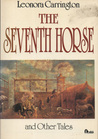 The Seventh Horse And Other Tales