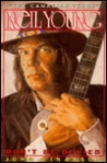 """Neil Young: Dont Be Denied : """"the Canadian Years"""""""