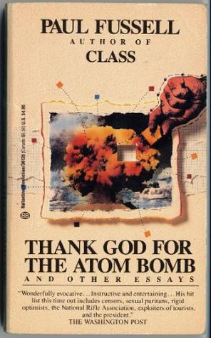 atomic bomb science essays 'the atomic bomb made the prospect of future war unendurableit had led us up those last few steps to the mountain pass and beyond is a differen.