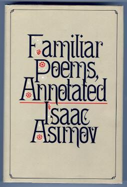Familiar Poems, Annotated: