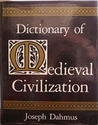 Dictionary Of Medieval Civilization