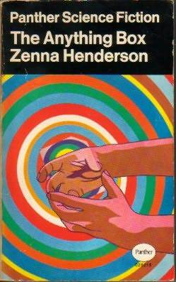 The Anything Box by Zenna Henderson