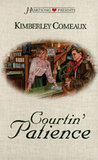 Courtin' Patience