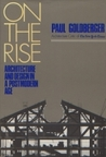 On The Rise: Architecture And Design In A Post Modern Age