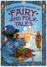 An Illustrated Treasury of Fairy and Folk Tales