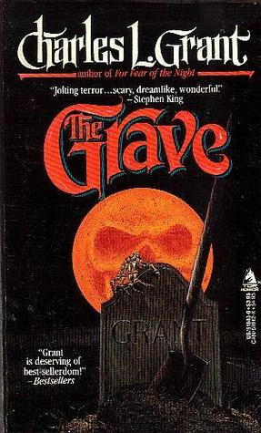 The Grave by Charles L. Grant