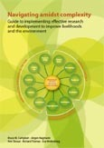 Navigating amidst complexity: guide to implementing effective research and development to improve livelihoods and the environment