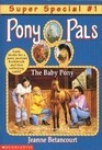 The Baby Pony (Pony Pals Super Special, #1)