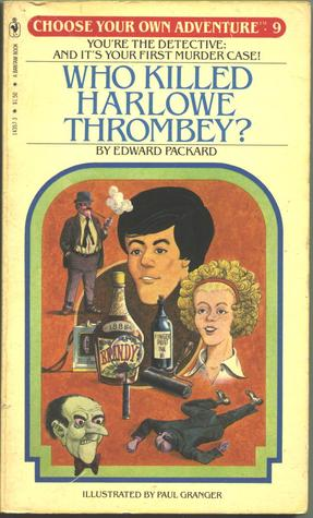 Who Killed Harlowe Thrombey? by Edward Packard