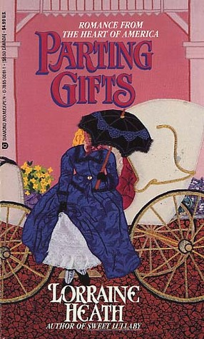 Parting Gifts by Lorraine Heath