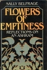 Flowers Of Emptiness: Reflections On An Ashram